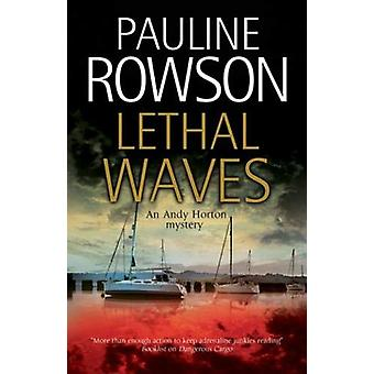 Lethal Waves by Pauline Rowson - 9780727886989 Book