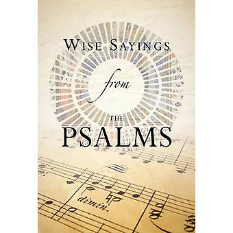 Wise Sayings from the Psalms by Kate Kirkpatrick - Kate Kirkpatrick -