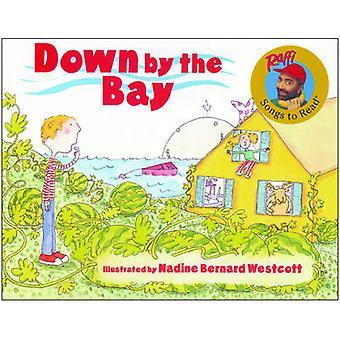 Down by the Bay by Raffi - Nadine Bernard Westcott - 9780833546289 Bo