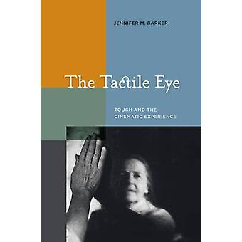 The Tactile Eye by Jennifer M. Barker