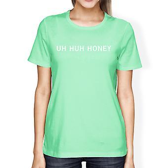 Uh Huh honning kvinders Mint T-shirt grundlæggende kort ærme trøje til ham