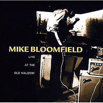 Michael Bloomfield - Live på gamle Waldorf [CD] USA importen