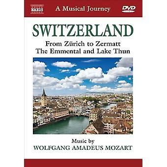 モーツァルトの音楽の旅: スイス 【 DVD 】 USA 輸入