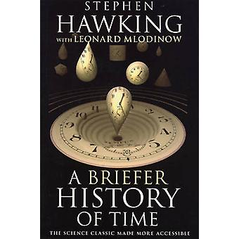 A Briefer History of Time by Stephen Hawking - Leonard Mlodinow - 978