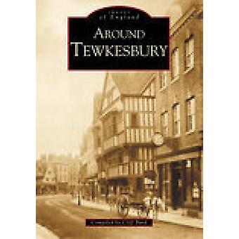 Around Tewkesbury by Cliff Burd - 9780752422732 Book