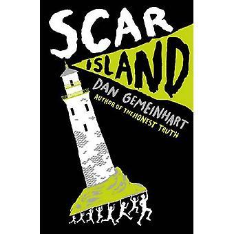 Scar Island by Dan Gemeinhart - 9781338053845 Book