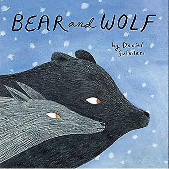 Bear and Wolf by Dan Salmieri - 9781592702381 Book