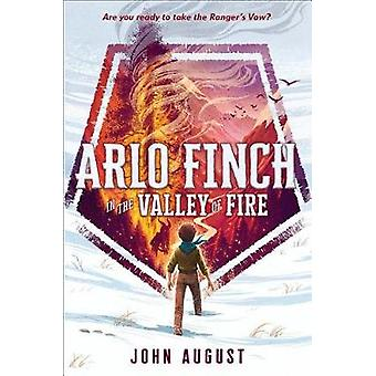 Arlo Finch in the Valley of Fire by John August - 9781626728141 Book