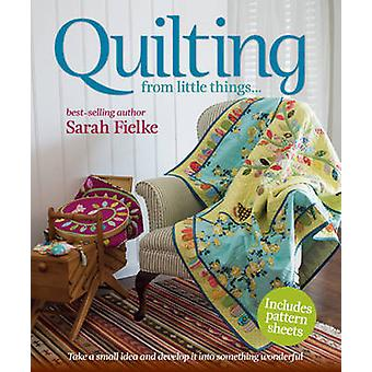 Quilting by Sarah Fielke - 9781741967609 Book