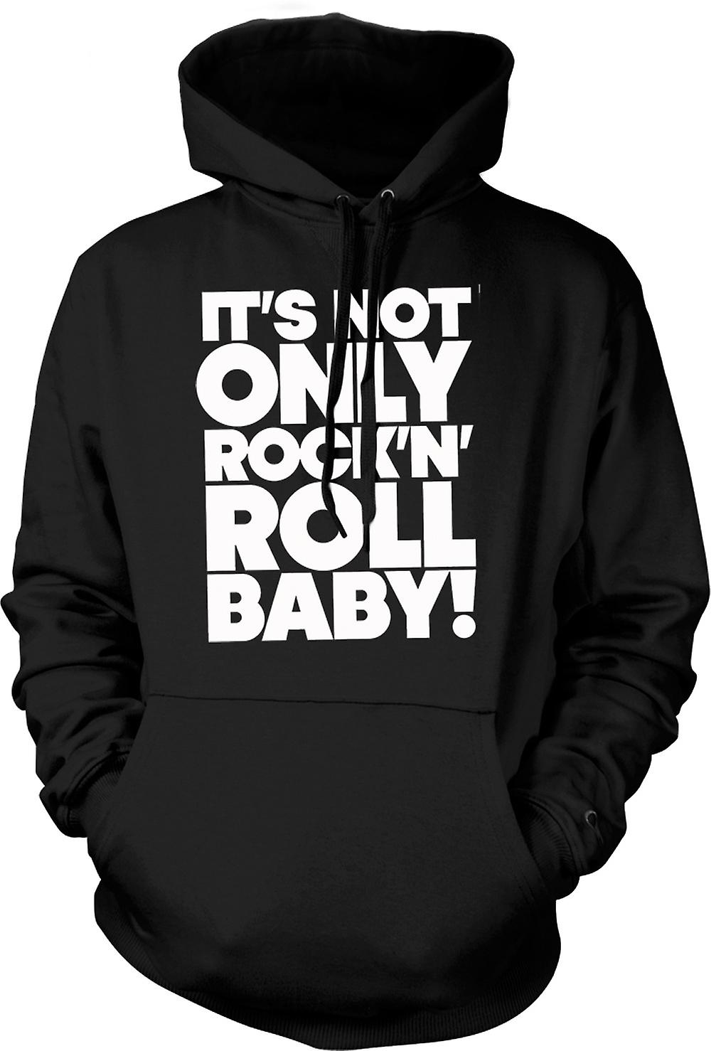 Mens Hoodie - It's Not Only Rock n Roll Baby