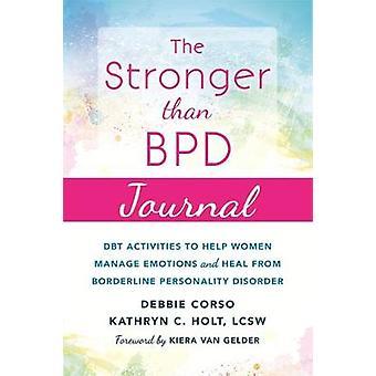 Le plus fort que BPD Journal - DBT activités pour vous aider à gérer les Emot