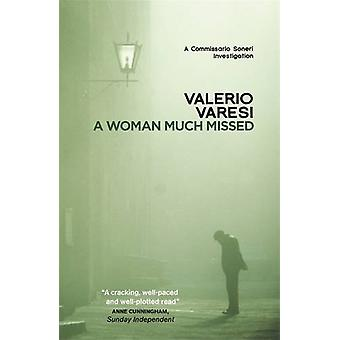 Une femme beaucoup manquée - une enquête de Matthieu Commissario par Valerio Va