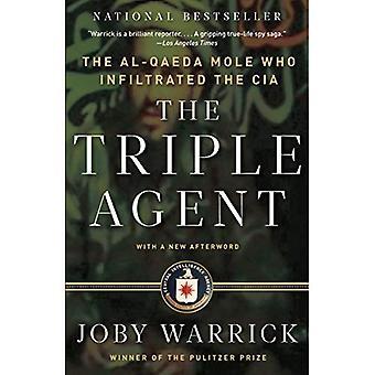 Trippel agenten: Al-Qaida Mullvaden som infiltrerat CIA