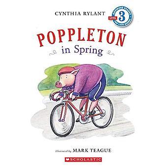 Poppleton in het voorjaar (scholastische Reader - niveau 3)