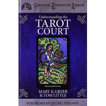 Understanding the Tarot Court (Columbia Classics)