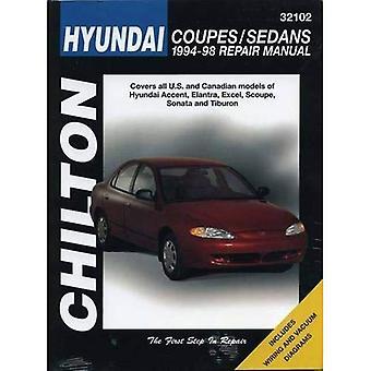 Hyundai Accent, Elantra, Excel Scoupe, Sonata and Tiburon (1994-98) (Chilton Total Car Care)