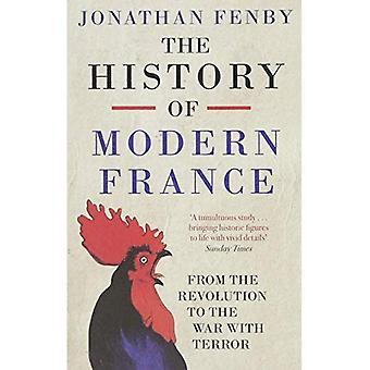 De geschiedenis van het moderne Frankrijk: From the Revolution to de oorlog tegen terreur