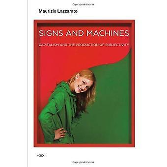 Tecken och maskiner: kapitalism och produktion av subjektivitet (Semiotext(e) / utländska agenter)