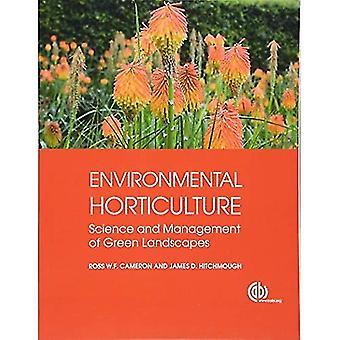 Miljömässiga trädgårdsnäring: Vetenskap och hantering av gröna landskap (modulära texter)