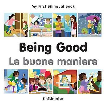 Min första tvåspråkiga bok - att vara bra - italiensk - engelska