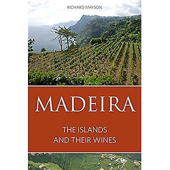 Madeira: De eilanden en hun wijnen 2016 (klassieke wijn Library) (de oneindige ideeën klassieke wijn Library)