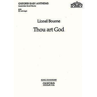 Thou Art God - SATB Version by Lionel Bourne - 9780193511583 Book