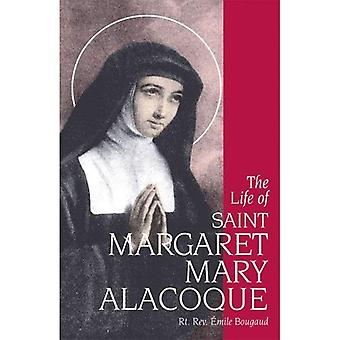 The Life of Saint Margaret� Mary Alacoque