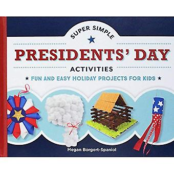 Super Simple Presidents' Day Activities: Fun and Easy Holiday Projects for Kids (Super Simple Holidays)
