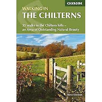 Marchant dans les Chilterns: 35 promenades dans les collines de Chiltern - une Area of Outstanding Natural Beauty
