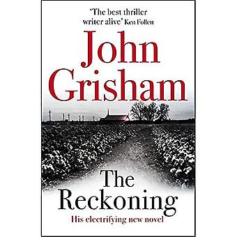 The Reckoning: the electrifying new novel from� bestseller John Grisham