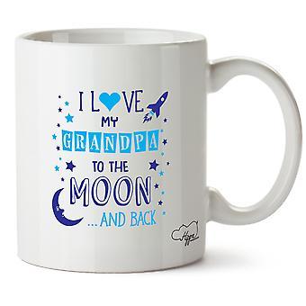 Hippowarehouse I Love My Grandpa To The Moon And Back (Blue) Printed Mug Cup Ceramic 10oz