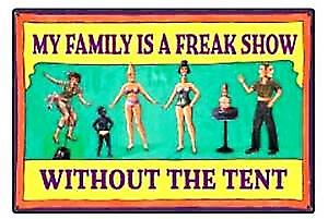 My family is a freak show   funny fridge magnet