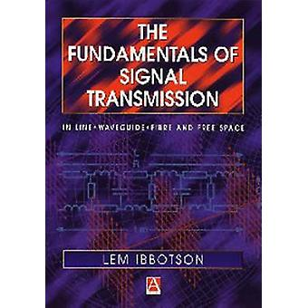 Die Grundlagen der Signal-Übertragung Glasfaser Wellenleiter und freien Speicherplatz von Ibbotson & Lemuel