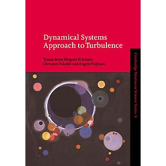 Dynamical Systems Approach to Turbulence by Bohr & Tomas
