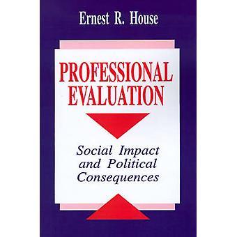 L'évaluation professionnelle des répercussions sociales et les conséquences politiques de la maison & Ernest R.