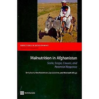 Malnutrition in AfghanistanScale Scope Causes and Potential Reponse by Levitt & Emily