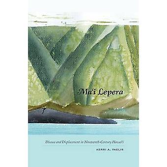 Mai Lepera by Inglis & Kerri A.