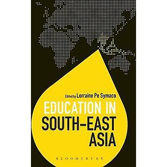 Education in SouthEast Asia by Symaco & Lorraine Pe