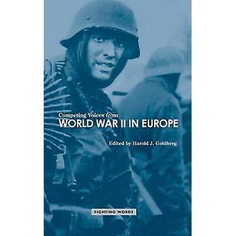 Vozes de concorrentes da segunda guerra mundial na Europa lutando palavras por Goldberg & Harold