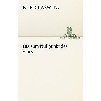 Bis Zum Nullpunkt Des Seins por La Witz y Kurd