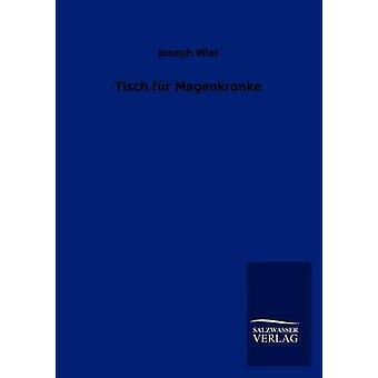 Tisch Fur Magenkranke by Wiel & Joseph