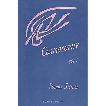 Cosmosophy - v. 1 by Rudolf Steiner - A. Wulsin - 9780880101110 Book