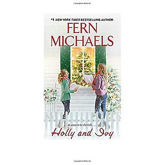 Holly And Ivy by Holly And Ivy - 9781420148077 Book