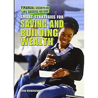 Smart Strategies for Saving and Building Wealth by Linda Bickerstaff