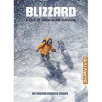 Blizzard - une histoire de survie celui-qui-voyage-dans-le-monde par la Troupe de Kingsley Thomas - K