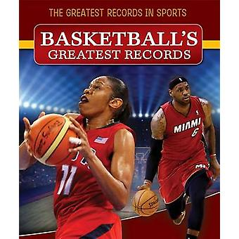 Basketball's Greatest Records by Ryan Nagelhout - 9781499402322 Book