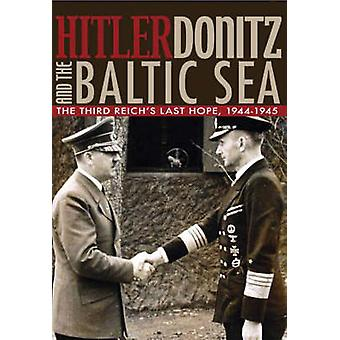 Hitler - Donitz and the Baltic Sea - The Extraordinary Life of Submari