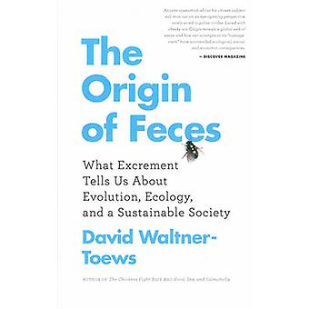 The Origin of Feces - What Excrement Tells Us About Evolution - Ecolog
