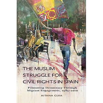 Muslim Struggle for Civil Rights in Spain - Promoting Democracy Throug