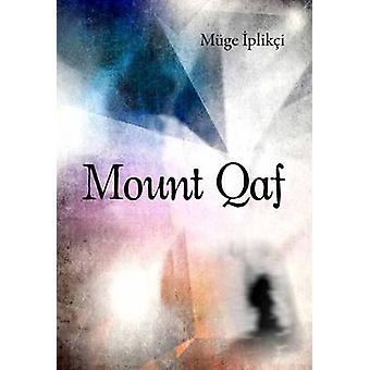Mount Qaf by Muge Iplikci - 9781840598544 Book